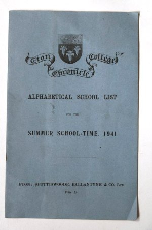 Eton College Chronicle No. 2571 Alphabetical School List for the Summer School-Time, 1941