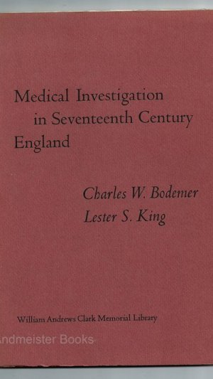 Medical Investigation in Seventeenth Century England