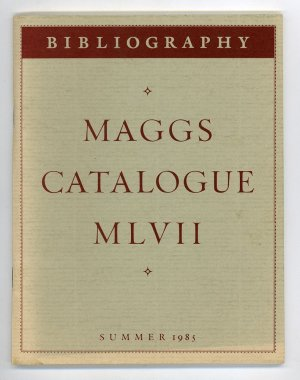 Bibliography: Maggs Catalogue 1057 Summer 1985