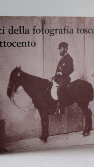Aspetti dell fotografia toscann dell'Ottocento.