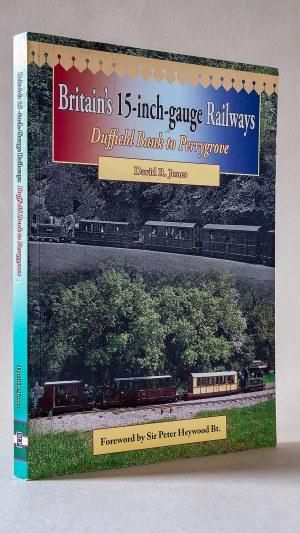 Britain's 15 Inch Gauge Railways (Railway Heritage)