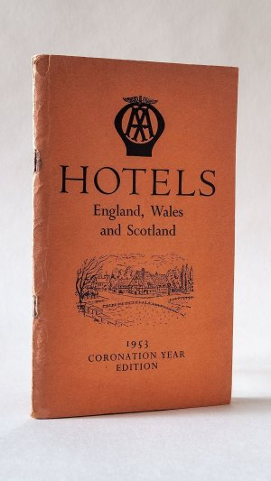 AA Hotels England Wales and Scotland 1953 Coronation Year Edition
