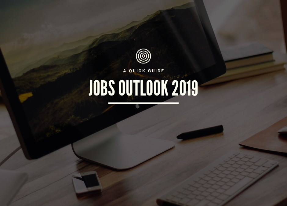 Are you looking for a job in 2019? Here are your options