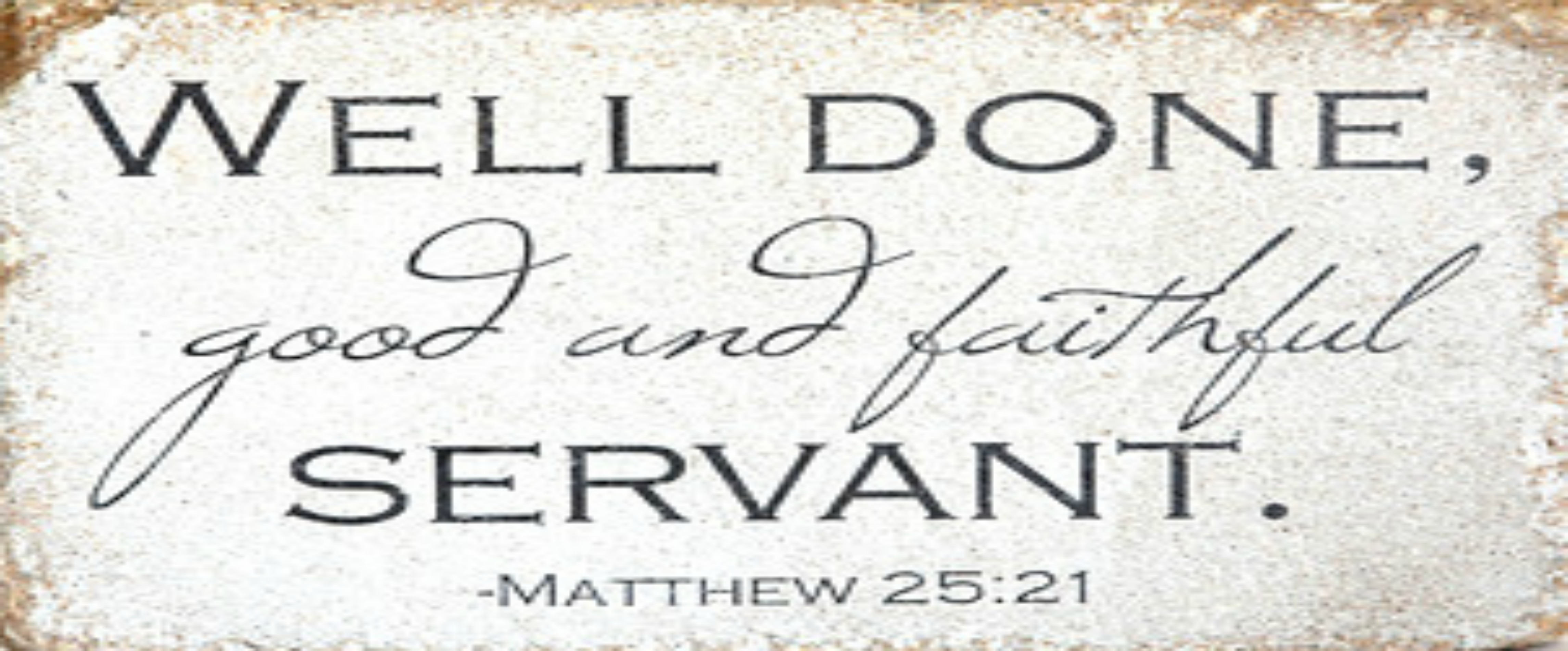 Image result for good and faithful servant
