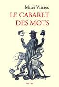 Le Cabaret des mots, Editions Non Lieu 2015