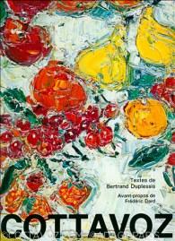 Cottavoz 1991 Avant propos Frédéric Dard - texte Bertrand Duplessis Editions Sanbi