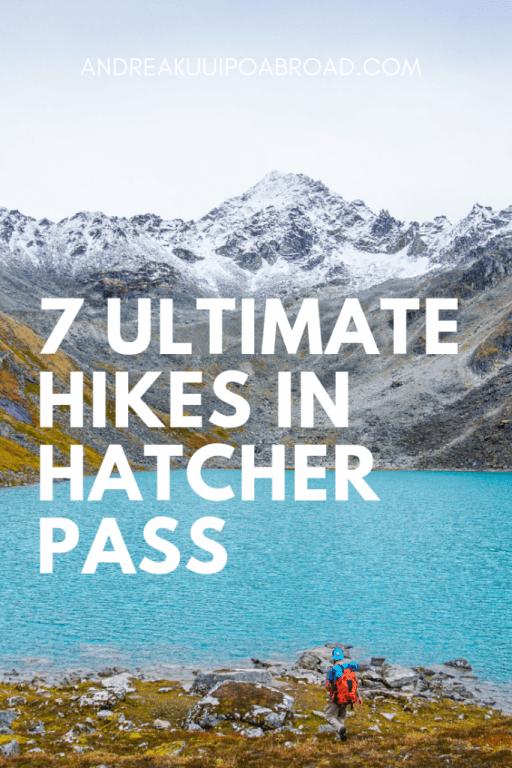 ultimate hikes in hatcher pass Alaska