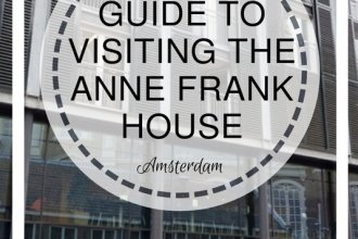 Guide to Visiting the Anne Frank House in Amsterdam | www.andreapeacock.com