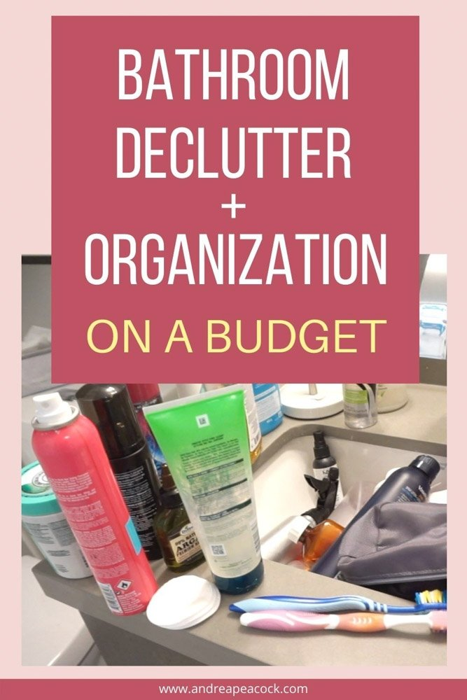 bathroom declutter and organization on a budget