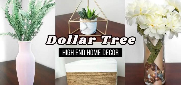 High-End Dollar Tree Home Decor DIYs