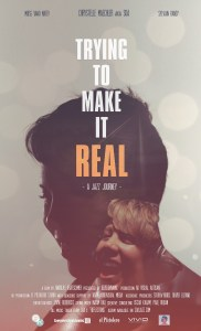 Trying To Make It Real music documentary poster