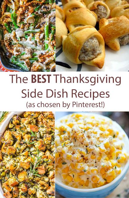 Pinterest's Favorite Thanksgiving Sides Recipes (The Top Very Best Side Dishes!)