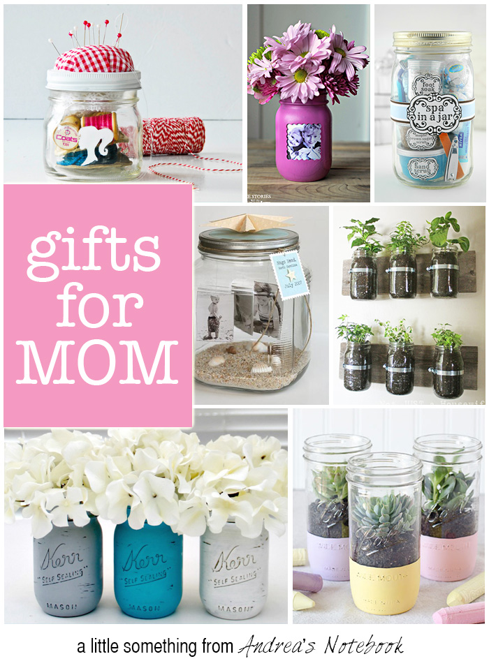 Great, easy gifts for mom! Simple, quick and worth it!