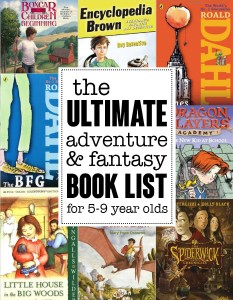 The ultimate adventure and fantasy book list for children ages 5-9 yeas. Save this!! Found on andreasnotebook.com