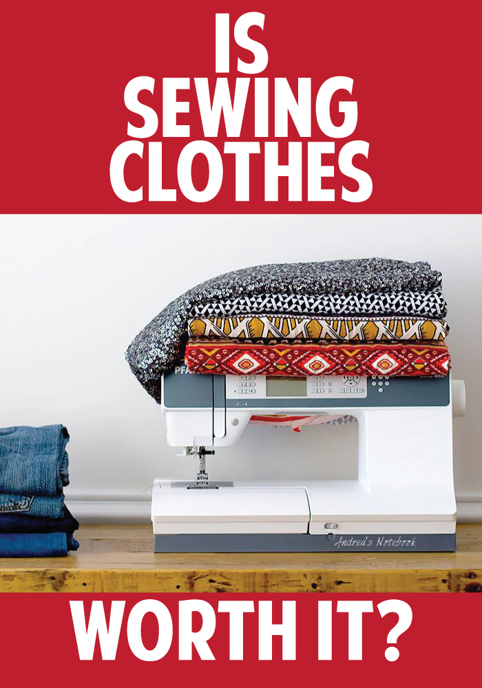 Is sewing clothes worth the cost?