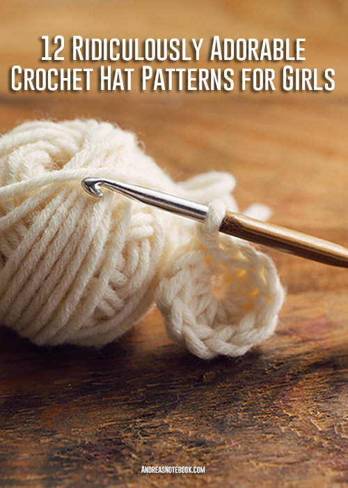 12 ridiculously cute crochet hat patterns for girls