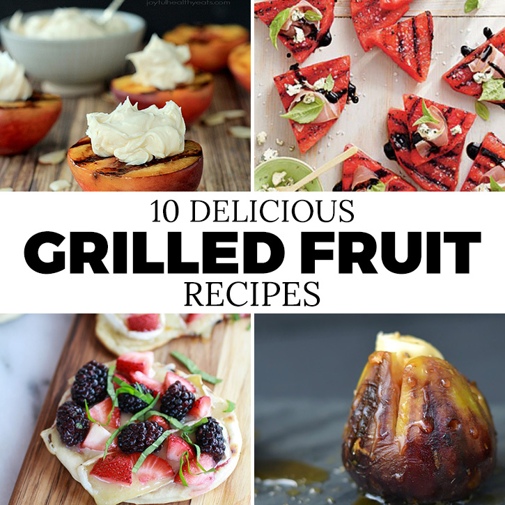 10 Delicious Grilled Fruit Recipes - Andrea's Notebook