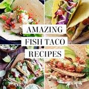 Amazing fish taco recipes