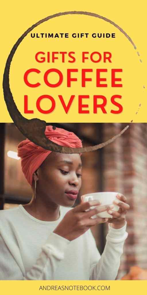 black woman with red head bandana holding and smelling a cup of coffee: poster reads: Gifts for Coffee Lovers