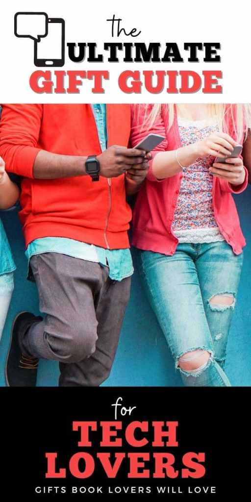 poster: writing says the ultimate gift guide for tech lovers: photo is of two people leaning on a wall looking at phones