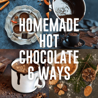 homemade hot chocolate recipes 6 ways