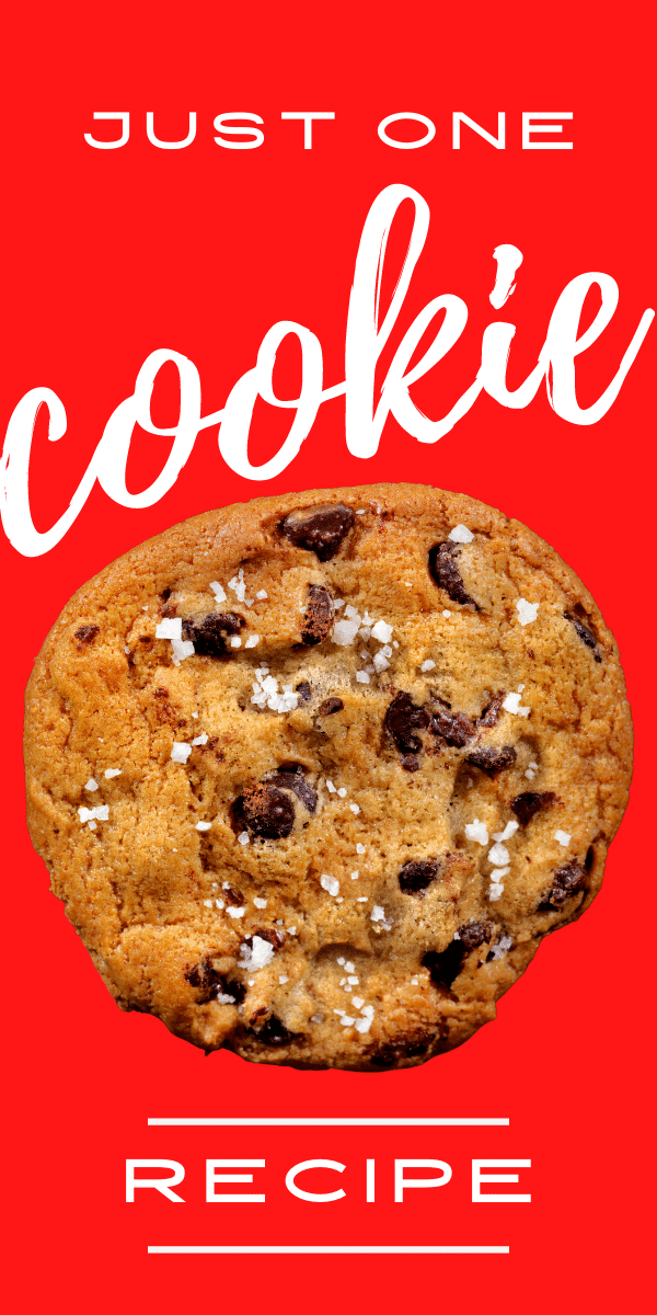 chocolate chip cookie with salt on top - solid red background - text says just one cookie recipe
