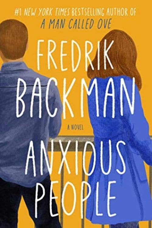 book cover of Anxious People by Fredrik Backman