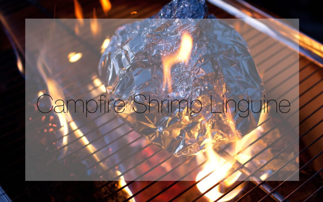 Campfire Shrimp Linguine