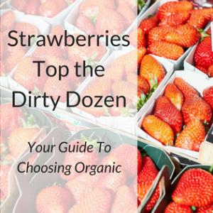 Strawberries Top the Dirty Dozen