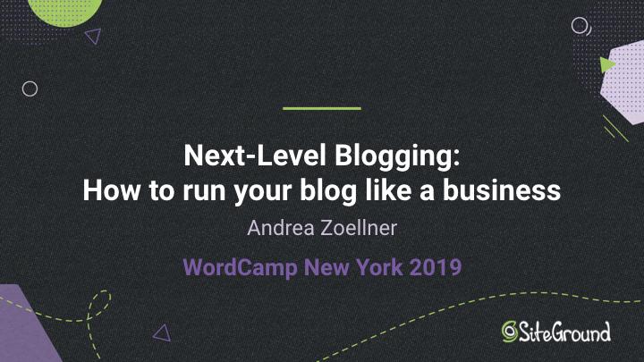 Andrea Zoellner WordCamp New York 2019 slides