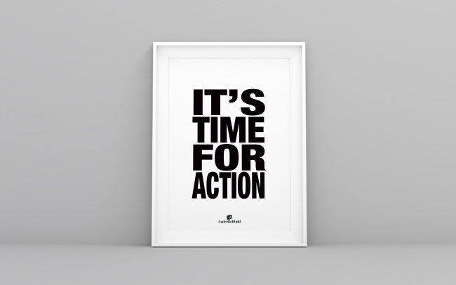 IT'S TIME FOR ACTION