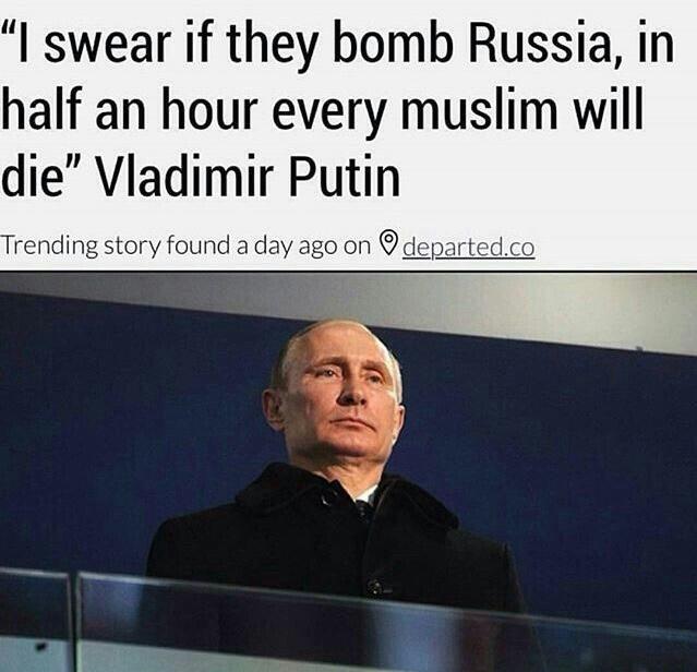putin-i-swear-if-they-bomb-russia