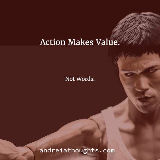 Action Makes Value