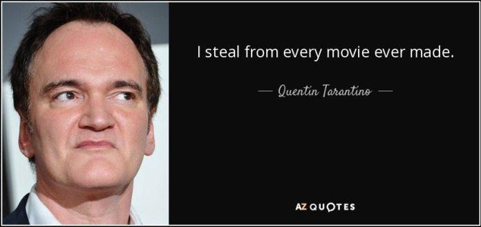 i-steal-from-every-movie-tarantino