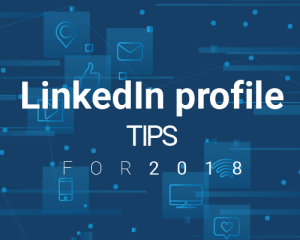 Linkedin Profile Tips – Design and Sizes for 2018