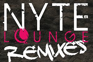 NYTE LOUNGE Remixes