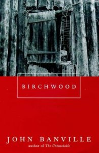 Birchwood by Banville