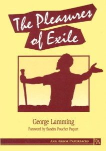 The Pleasures of Exile by George Lamming