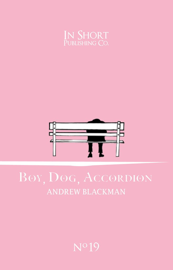 Boy, Dog, Accordion, by Andrew Blackman