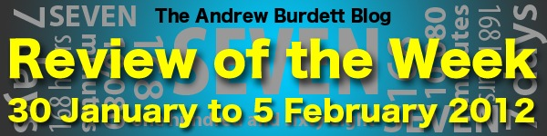 REVIEW OF THE WEEK: 30 January to 5 February 2012