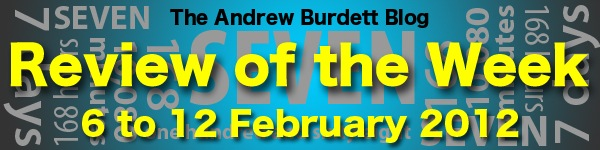 REVIEW OF THE WEEK: 6 to 12 February 2012