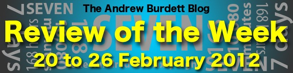 REVIEW OF THE WEEK: 20 to 26 February 2012