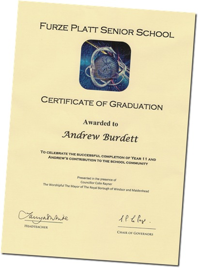 CERTIFICATION: My Graduation Certificate, as presented by Headteacher Ms White. (GraduationCertificate2012)
