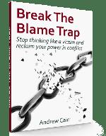 Break the Blame Trap book