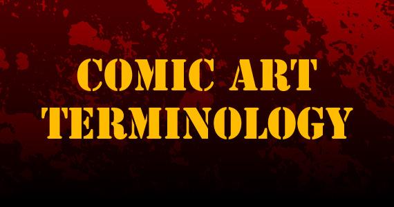 Comic Art Terminology