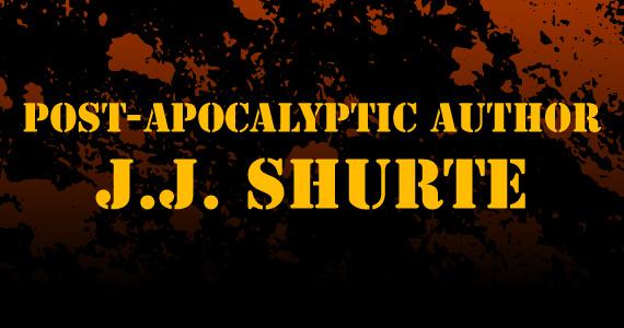 Post-Apocalyptic Author JJ Shurte