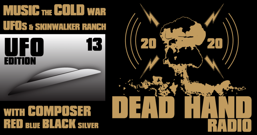 Music the Cold War UFOs and Skinwalker Ranch