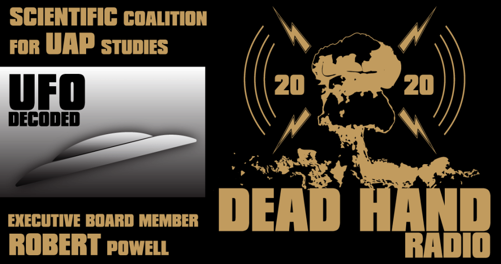 Scientific Coalition for UAP Studies - Robert Powell - UFO Decoded
