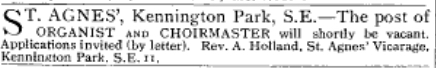 St Agnes Kennington, London. Advert for organist [Source: Musical Times 61/924 (1920) 78]
