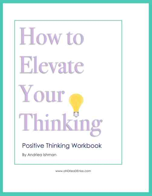 How to Elevate Your Thinking-Positive Thinking Workbook Thumbnail